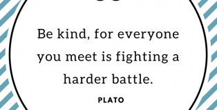 "Nursing Quotes ""Be kinf, for everyone you meet is fighting harder battle Plato"
