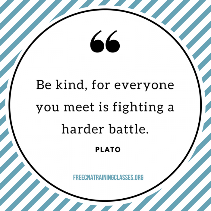 Nursing Quotes Be kinf, for everyone you meet is fighting harder battle Plato