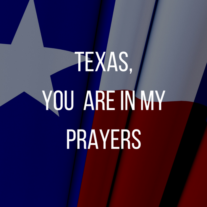 Texas, You Are in My Prayers